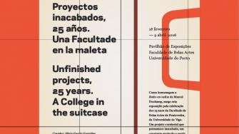 Proyectos inacabados, 25 años. Una facultad en la maleta