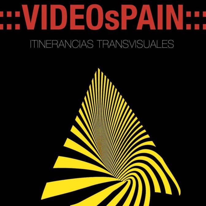 videospain. Itinerancias tranvisuales