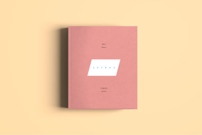 Setras. Caligrafías sonora. Edición en galego